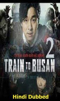 Train to Busan 2 Hindi Dubbed